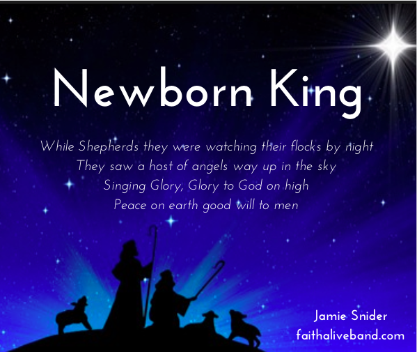 """Thoughts Behind the Song, """"Newborn King"""""""